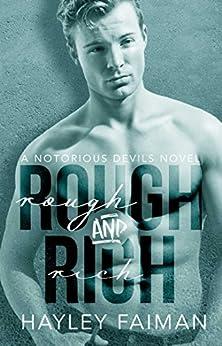 Rough & Rich (Notorious Devils Book 6) by [Faiman, Hayley]