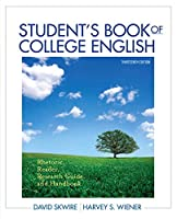 Student's Book of College English: Rhetoric, Reader, Research Guide and Handbook Plus MyWritingLab with eText -- Access Card Package (13th Edition)