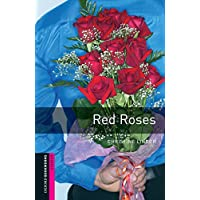 Red Roses Starter Level Oxford Bookworms Library (English Edition)