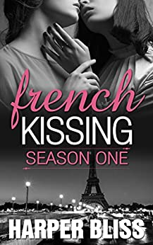 French Kissing: Season One by [Bliss, Harper]