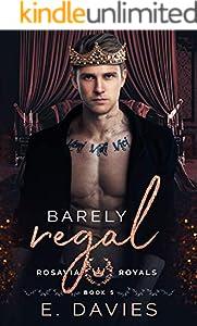 Barely Regal (Rosavia Royals Book 5) (English Edition)