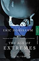 Age of Extremes: The Short Twentieth Century 1914-1991 by Eric Hobsbawm(1995-10-12)