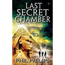 Last Secret Chamber: Ancient Egyptian Historical Mystery Thriller (Joey Peruggia Adventure Series Book 2)