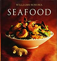 Williams-Sonoma Collection: Seafood (Williams Sonoma Collection)