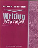Writing with a Purpose (Power Writing: Level 5-8)