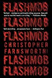 Flashmob: A Novel