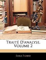Traite D'Analyse, Volume 2