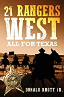 21 Rangers West: All for Texas