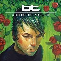 These Hopefull Machines