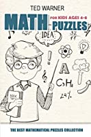 Math Puzzles For Kids Ages 4-8: Nanro Puzzles - 200 Math Puzzles with Answers (Math and Logic Puzzles for Kids)