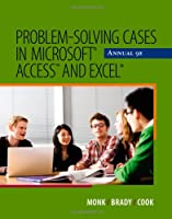 Problem-Solving Cases in Microsoft Access and Excel