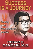 Success Is a Journey: Memoirs of a Life from Antique to America