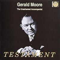 Gerald Moore: The Unashamed Accompanist - Testament