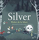 Silver (Four Seasons of Walter de la Mare Book 4) (English Edition)