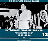 "Integrale Vol. 13 ""I Remember You"" 1953-1954"