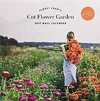 Floret Farm's Cut Flower Garden 2019 Wall Calendar