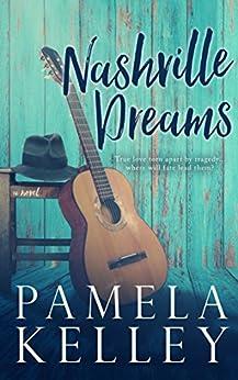 Nashville Dreams by [Kelley, Pamela M.]