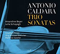 Antonio Caldara: Trio Sonatas by Matthias Spaeter