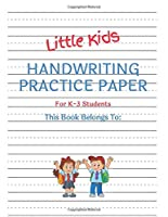 """Little Kids Handwriting Practice Paper For K-3 Students: Large-Format 8.5""""x11"""" Softcover 100 Page Primary Handwriting Workbook"""