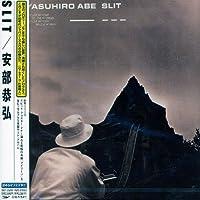Slit by Yasuhiro Abe (2004-01-16)