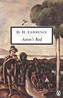 Aaron's Rod: Cambridge Lawrence Edition; Revised (Classic, 20th-Century, Penguin)