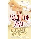 The Bachelor Trap: A Novel (The Trap Trilogy Book 2)