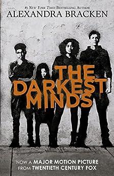 The Darkest Minds (The Darkest Minds, #1) by [Bracken, Alexandra]
