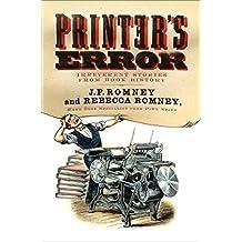 Printer's Error: An Irreverent History of Books