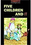 Five Children and It (Oxford Bookworms Library)