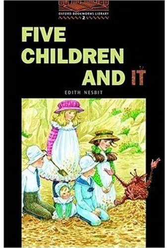Five Children and It (Oxford Bookworms Library)の詳細を見る