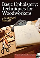 Basic Upholstery - Techniques for Woodworkers [DVD]