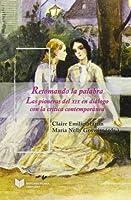 Retomando la palabra : las pioneras del XIX en diálogo con la crítica contemporánea