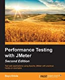 Performance Testing with JMeter - Second Edition (English Edition)