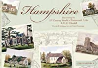Hampshire: Volume 2: Southampton and North Hampshire: Discovering the 19th Century World of Portsmouth Artist R.H.C. Ubsdell