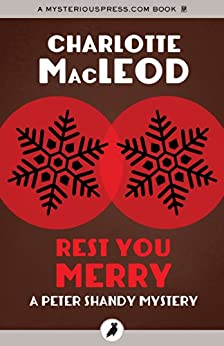 Rest You Merry (The Peter Shandy Mysteries) by [MacLeod, Charlotte]