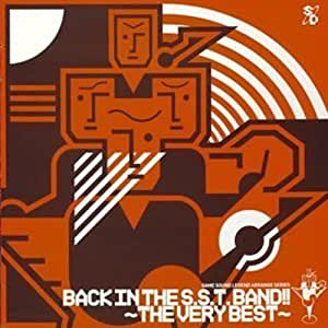 GAME SOUND LEGEND SERIES「BACK IN THE S.S.T.BAND!!~THE VERY BEST」