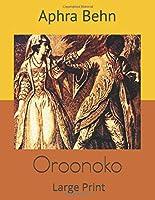 Oroonoko: Large Print