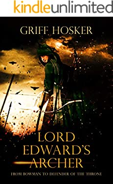 Lord Edward's Archer (Lord Edward's Archer series Book 1)