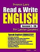 Preston Lee's Read & Write English Lesson 1 - 20 For Latvian Speakers