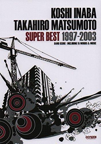 稲葉浩志・松本孝弘/スーパー・ベスト 1997-2003 (...
