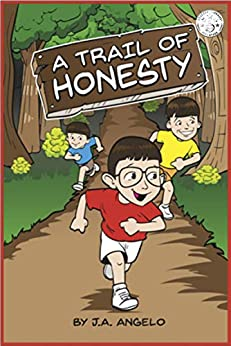 A Trail of Honesty by [Angelo, J.A.]