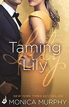 Taming Lily: The Fowler Sisters 3 by [Murphy, Monica]