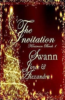 The Invitation (Kinsman Book 1) by [Swann, Joyce, Swann, Alexandra]