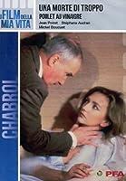Una Morte Di Troppo - Poulet Au Vinagre [Italian Edition]