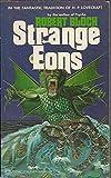 Strange Eons