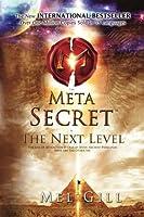 The Meta Secret is The Next Level