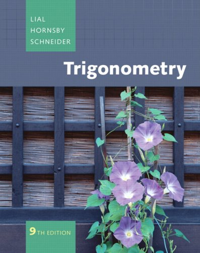 Download Trigonometry Value Pack (includes MyMathLab/MyStatLab Student Access Kit  & Student Solutions Manual forTrigonometry) (9th Edition) 0321565134