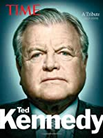 Time Ted Kennedy: A Tribute