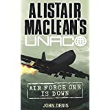 Alistair MacLean's UNACO- Air Force One is Down