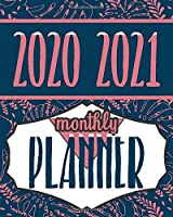 2020-2021 Monthly Planner: Blue Sky 8x10inch 2 Years Monthly Planner Calendar Schedule Organizer From January 1,2020 to December 31,2021 (24 Months Calendar Planner) With Holidays and Motivational Quotes